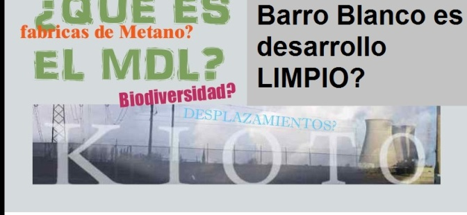¿Por qué la hidroelectrica Barro Blanco no es un desarrollo limpio?